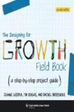 The-designing-for-growth-field-book-a-step-by-step-project-guide,-second-edition