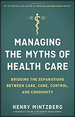 -Managing-the-myths-of-health-care-bridging-the-separations-between-care,-cure,-control,-and-community