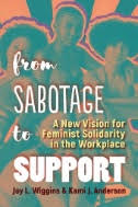 From-sabotage-to-support-a-new-vision-for-feminist-solidarity-in-the-workplace