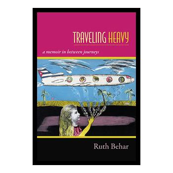 Traveling-Heavy:-A-Memoir-in-Between-Journeys