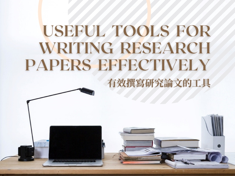 Research Tips 15: Useful Tools for Writing Research Papers Effectively