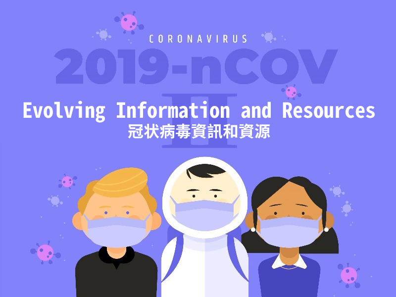 COVID-19 Evolving Information and Resources 2