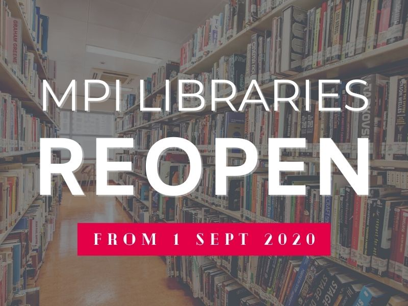 MPI Libraries Reopen from 1 September 2020
