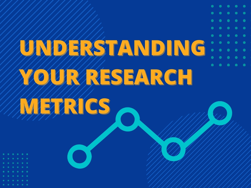 Understanding Your Research Metrics