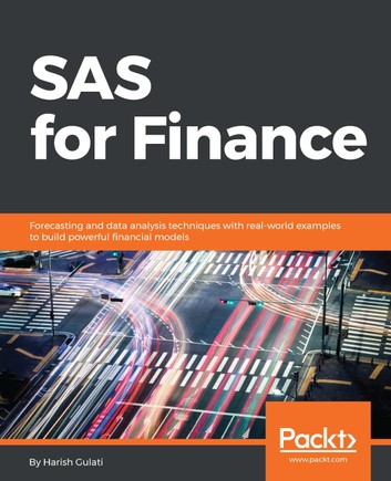 SAS-for-finance-::-forecasting-and-data-analysis-techniques-with-real-world-examples-to-build-powerful-financial-models
